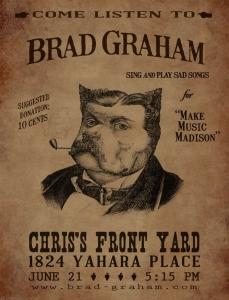 Brad Graham at Chris's Front Yard